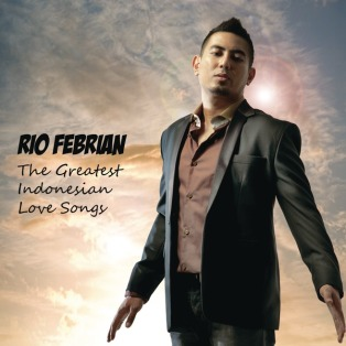 Rio_Febrian_The_Greatest_Indonesian_Love_Songs