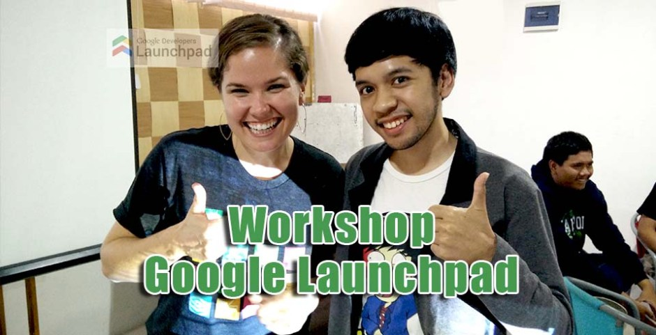 workshop google launchpad