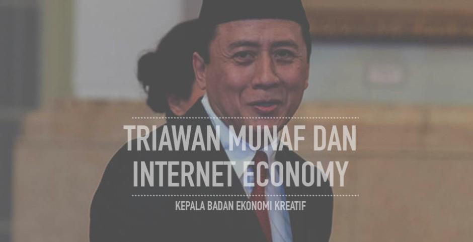triawan munaf dan internet economy