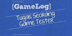 tugas seorang game tester
