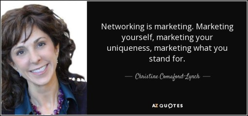 quote-networking-is-marketing-marketing-yourself-marketing-your-uniqueness-marketing-what-christine-comaford-lynch-82-88-11